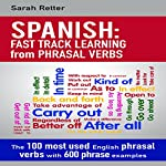 Spanish: Fast Track Learning from Phrasal Verbs | Sarah Retter