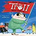 The Troll (       UNABRIDGED) by Julia Donaldson Narrated by Alex Jennings