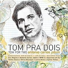 Tom Jobim – Tom Pra Dois (2008)