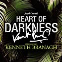 Heart of Darkness: A Signature Performance by Kenneth Branagh