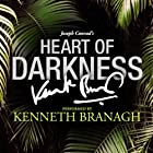 Heart of Darkness: A Signature Performance by Kenneth Branagh (       UNABRIDGED) by Joseph Conrad Narrated by Kenneth Branagh