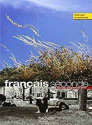 Francais seconde : Livre unique, Nouveau programme 2010
