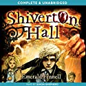 Shiverton Hall (       UNABRIDGED) by Emerald Fennell Narrated by Simon Shepherd