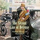 The Second Line of Defense: American Women and World War I Hörbuch von Lynn Dumenil Gesprochen von: Susan Hanfield