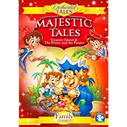 Majestic Tales (2 Disc Set) - Treasure Island, Prince and the Pauper