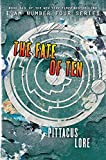 img - for The Fate of Ten (Lorien Legacies) book / textbook / text book