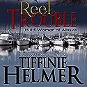 Reel Trouble Audiobook by Tiffinie Helmer Narrated by Rebecca Vaughn