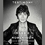 Testimony | Robbie Robertson