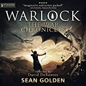 Warlock: The War Chronicles, Book 2 | Sean Golden
