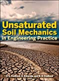 [ Unsaturated Soil Mechanics in Engineering Practice - Greenlight ] By Fredlund, D G ( Author ) [ 2012 ) [ Hardcover ]