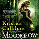 Moonglow: Darkest London, Book 2 Audiobook by Kristen Callihan Narrated by Moira Quirk
