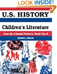 U.S. History Through Children's Liter...