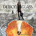 Demonglass: Hex Hall Series, Book 2