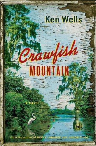 Crawfish Mountain: A Novel PDF