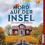 Mord auf der Insel (Anki-Karlsson-Reihe 1): Ein Gotland-Krimi | Marianne Cedervall