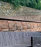 Image de Mauern: Elemente der Garten- und Landschaftsarchitektur