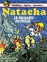 Natacha, tome 21 : Le regard du pass� par Varende