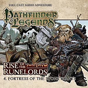 Pathfinder Legends - Rise of the Runelords 1.4 Fortress of the Stone Giants Hörspiel