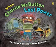 When Charlie McButton Lost Power by Suzanne Collins cover image