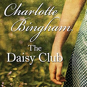 The Daisy Club | [Charlotte Bingham]