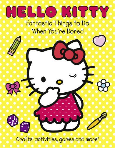 Hello Kitty - Fantastic Things to Do When You're Bored