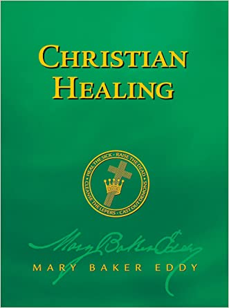Christian Healing (Authorized Edition)