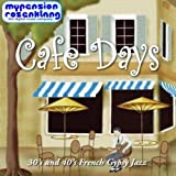 Café Days - Music for Coffeeshops and Coffeelounges in the 30s and 40s Style