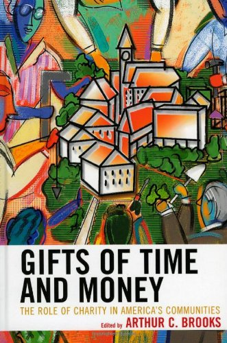 Gifts Of Time And Money: The Role Of Charity In America'S Communities front-1066259