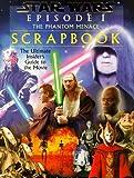 """ Phantom Menace "" : Movie Scrapbook ( "" Star Wars Episode One "" Activity Books)"