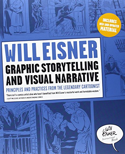 Graphic Storytelling and Visual Narrative (Will Eisner...