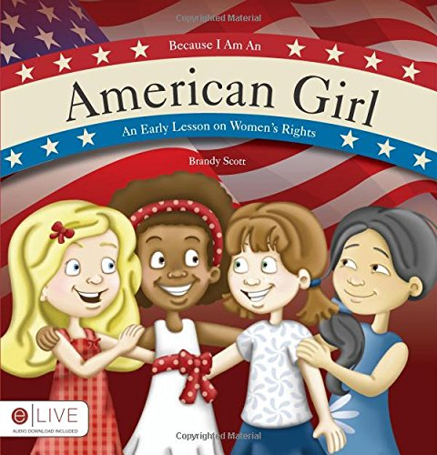 Because I Am An American Girl