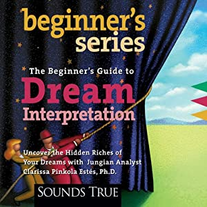 The Beginner's Guide to Dream Interpretation Unabridged (Audio ...