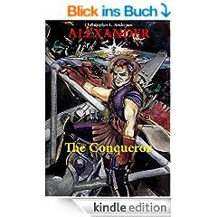 Alexander the Conqueror (Alexander Galaxus Book 3) (English Edition)
