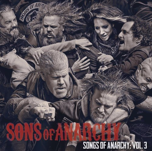 Sons Of Anarchy 3 / Tv O.S.T. by Various Artists (2013) Audio CD