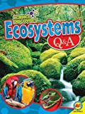 img - for Ecosystems Q&a (Science Discovery) book / textbook / text book
