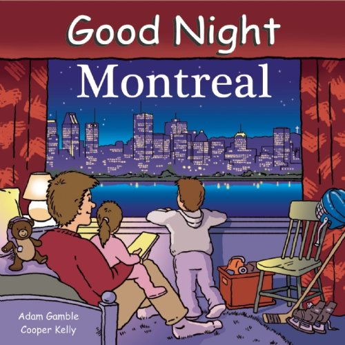 Good Night Montreal (Good Night (Our World of Books))