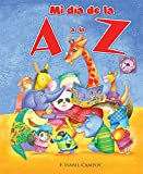 img - for Mi d a de la A a la Z (Spanish Edition) book / textbook / text book