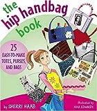 Hip-Handbag-Book-20-Easy-to-Make-Totes-Purses-and-Bags