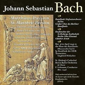 St. Matthew Passion, BWV 244: Part I: Chorale: Erkenne mich, mein Huter (Chorus)