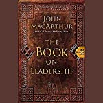 The Book on Leadership | John MacArthur