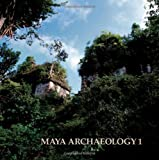 Maya Archaeology 1: Featuring the Ancient Maya Murals of San Bartolo, Guatemala