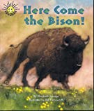 Here Come the Bison! (Sunshine Nonfiction, Level I)