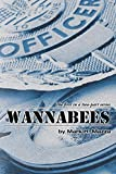 img - for Wannabees: Book 1 by Mark H. Mazza (2013-10-01) book / textbook / text book