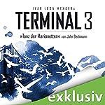 Tanz der Marionetten (Terminal 3 - Folge 3) | Ivar Leon Menger,John Beckmann
