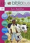 Le Bibliobus n� 27 CM : Les Antilles...