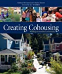 Creating Cohousing: Building Sustaina...