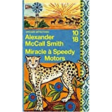 Miracle � Speedy Motorspar Alexander McCall Smith