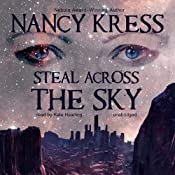 Steal Across the Sky | [Nancy Kress]