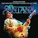 Guitar Heaven: Santana Performs The Greatest Guitar Classics Of All Time by Santana (2010-09-21)