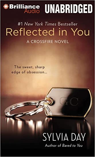 Reflected in You (Crossfire Series) written by Sylvia Day